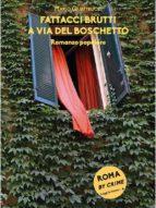Fattacci brutti a via del Boschetto (ebook)