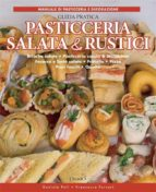 Pasticceria salata & rustici - Guida pratica (ebook)