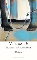 The Society Chronicles Volume 3: Samantha Rampage (ebook)