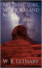 Architecture, mysticism and myth (ebook)