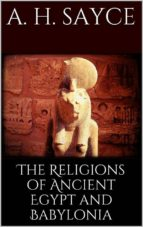 The Religions of Ancient Egypt and Babylonia  (ebook)