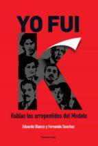 Yo fui K (ebook)