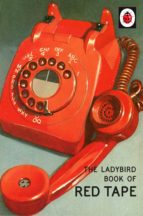 The Ladybird Book of Red Tape (ebook)