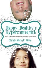 Happy, Healthy & Hyperconnected (ebook)