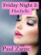 Friday Night 3: Rochelle (ebook)