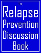 The Relapse Prevention Discussion Book (ebook)
