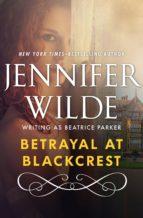 Betrayal at Blackcrest (ebook)