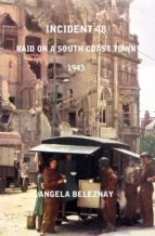 Incident 48, raid on a south coast town 1943 (ebook)