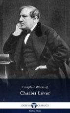 Delphi Complete Works of Charles Lever (Illustrated) (ebook)
