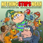 Nothing Stops Noah (ebook)