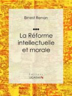 La réforme intellectuelle et morale (ebook)