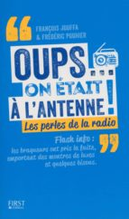Oups... on était à l'antenne (ebook)