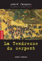 Alexandre Jobin 3 - La Tendresse du serpent (ebook)