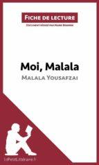 Moi, Malala, je lutte pour l'éducation et je résiste aux talibans de Malala Yousafzai (Fiche de lecture) (ebook)
