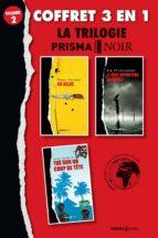 Coffret Prisma Noir 2 : 60 kilos, Tué sur un coup de tête, Le vent apportera la mort (ebook)