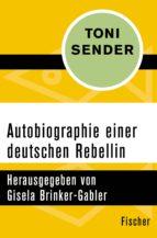 Autobiographie einer deutschen Rebellin
