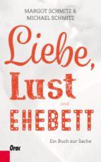 Liebe, Lust und Ehebett (ebook)