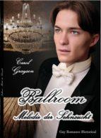 Ballroom - Melodie der Sehnsucht (ebook)