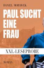 XXL-Leseprobe: Paul sucht eine Frau (ebook)