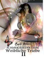 Weibliche Triebe II (ebook)