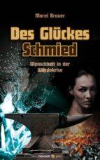 Des Glückes Schmied (ebook)