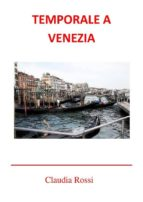 Temporale a Venezia (ebook)