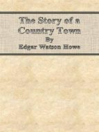 The Story of a Country Town (ebook)