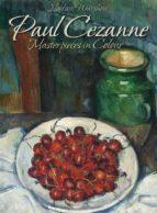 Paul Cezanne: Masterpieces in Colour   (ebook)
