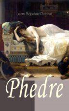 Phedre (Vollständige deutsche Ausgabe) (ebook)