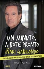Un minuto, a bote pronto (ebook)