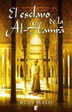 El esclavo de la Al-Hamrá (ebook)
