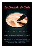 LA DECISIÓN DE CARLA (ebook)