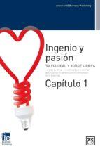 Ingenio y pasión. Capítulo 1 (ebook)