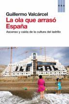 La ola que arrasó España  (ebook)
