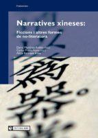 Narratives xineses: ficcions i altres formes de no-literatura (ebook)