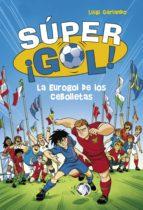 La Eurogol de los Cebolletas (Súper ¡Gol! 7) (ebook)