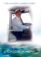 Navegando a bordo de mí mismo (ebook)