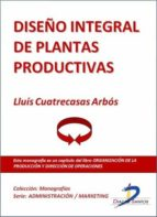 Diseño integral de plantas productivas (ebook)