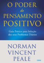 O Poder do Pensamento Positivo (ebook)