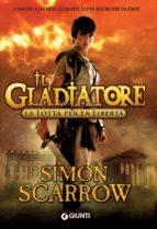 Il Gladiatore. La lotta per la libertà (ebook)