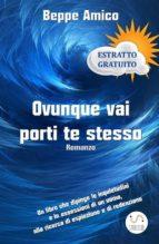 Ovunque vai porti te stesso - Romanzo (ESTRATTO GRATUITO) (ebook)