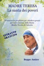 Madre Teresa - la santa dei poveri (Estratto gratuito) (ebook)
