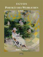 Porträt des Weiblichen und… der weg der schnecke und… die quadratur des kreisesPortrat des Weiblichen und... (ebook)