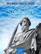 San Paolo. L'apostolo difensore (ebook)