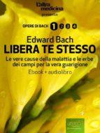 Libera te stesso (ebook + audiolibro) (ebook)