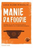 Manie da foodie (ebook)