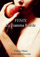 Fenix la fiamma riarde - Libro terzo (ebook)
