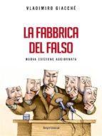 La fabbrica del falso (ebook)