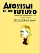 Aforismi di un futuro (ebook)