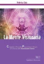 La Mente Visionaria Vol.1 Equilibrio & Benessere (ebook)